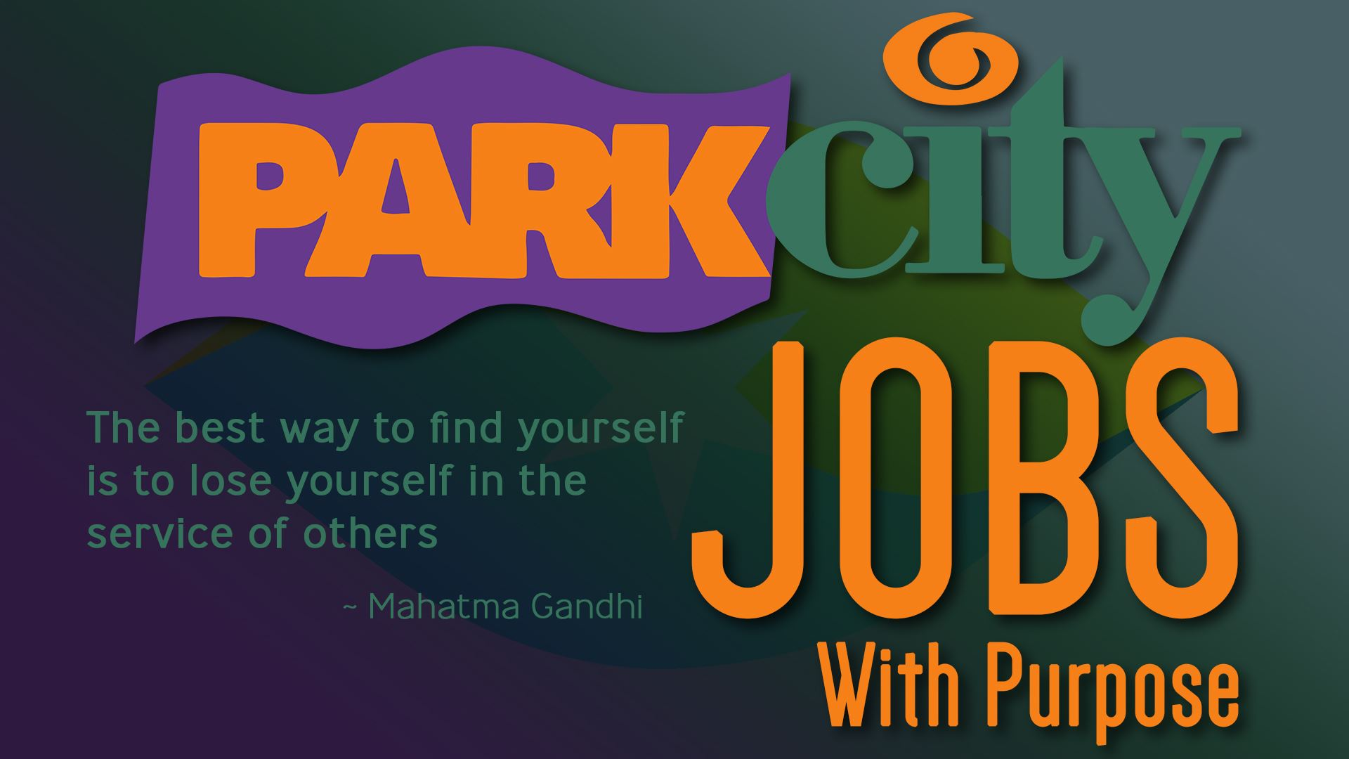 Park City Jobs flyer with a quote by Ghandi